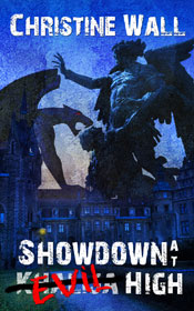 Showdown at Evil High -- Christine Wall